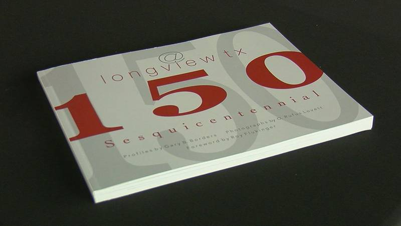 The '@longviewtx150' book is available for purchase online. All proceeds go to The Women's...