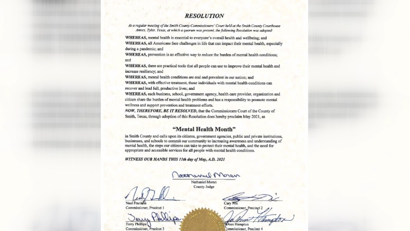 The proclamation Smith County Commissioners Court approved stating that May as 'Mental Health...
