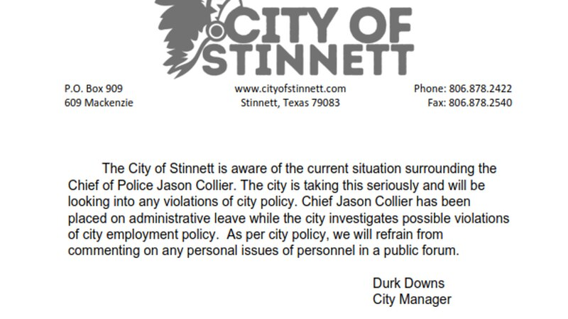 The City of Stinnett has placed the Chief of Police on administrative leave pending an...