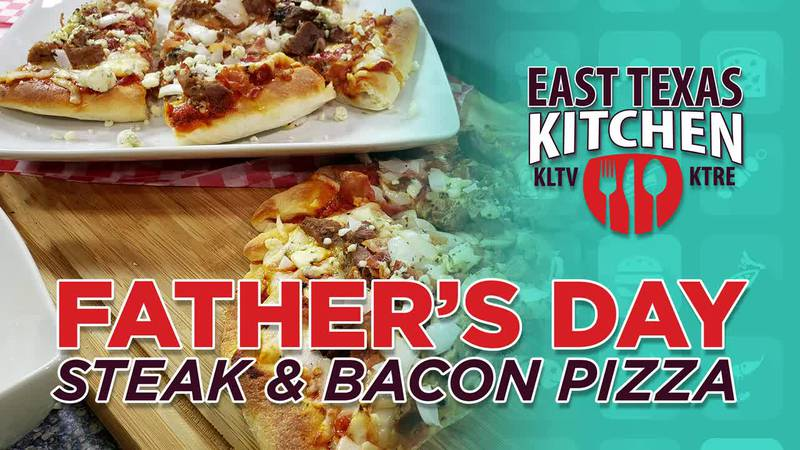 Father's Day steak and bacon pizza by Mama Steph (Source: East Texas Kitchen/Dylan Weske)